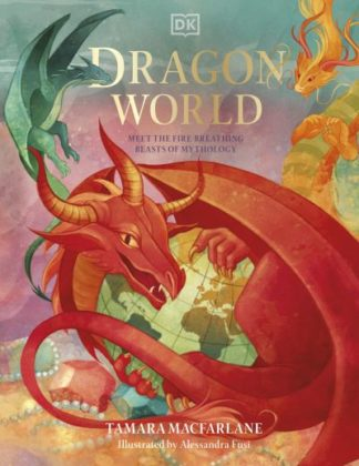 Dragon World by Tamara Macfarlane
