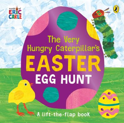 The Very Hungry Caterpillar's Easter Egg Hunt by Eric Carle