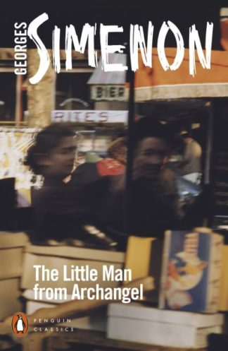 The Little Man from Archangel by Georges Simenon