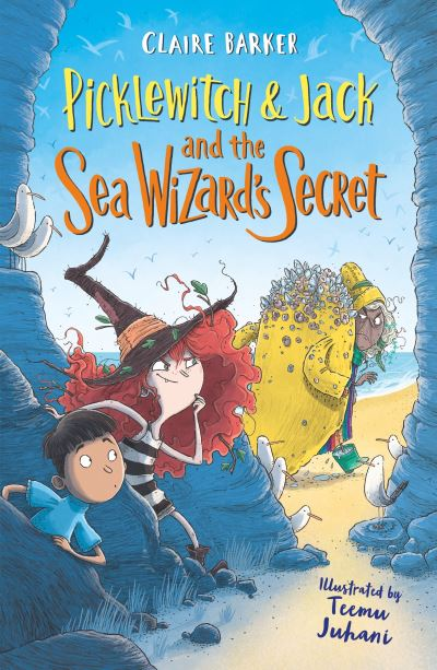 Picklewitch & Jack and the Sea Wizard's Secret by Claire Barker