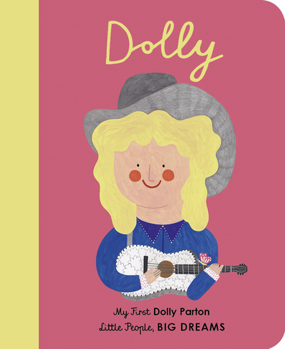Dolly Parton: My First Dolly Parton by Vegara, Maria I Sanchez