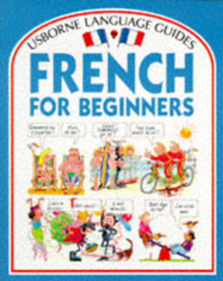 Language Guides French For Beginners by Angela Wilkes