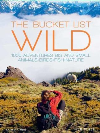 The Bucket List: Wild by Kath Stathers
