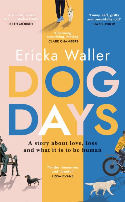 Dog Days by Ericka Waller