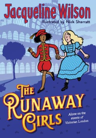 The Runaway Girls by Jacqueline Wilson