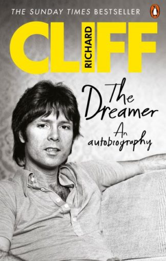 The Dreamer: An Autobiography by Cliff Richard