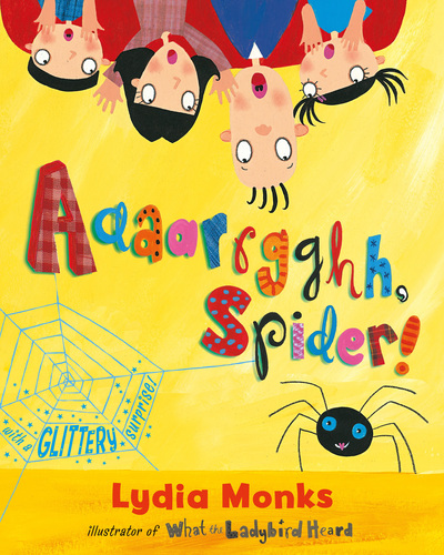 Aaaarrgghh Spider by Lydia Monks