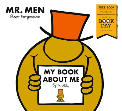 My Book about Me by Mr Silly: A World Book Day Title by UK Ltd Egmont