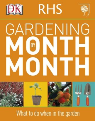 RHS Gardening Month by Month by