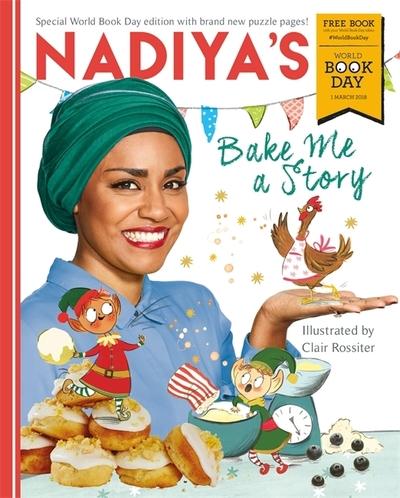 Nadiya's Bake Me a Story: World Book Day 2018 by Nadiya Hussain