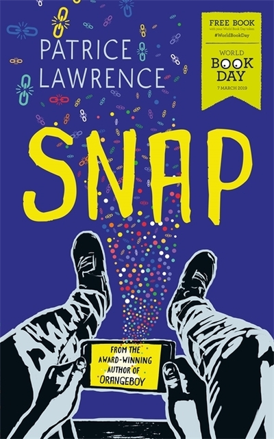 Snap: World Book Day 2019 by Patrice Lawrence