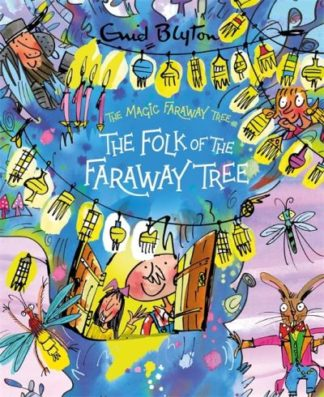 The The Folk of the Faraway Tree Deluxe Edition: Book 3 by Enid Blyton