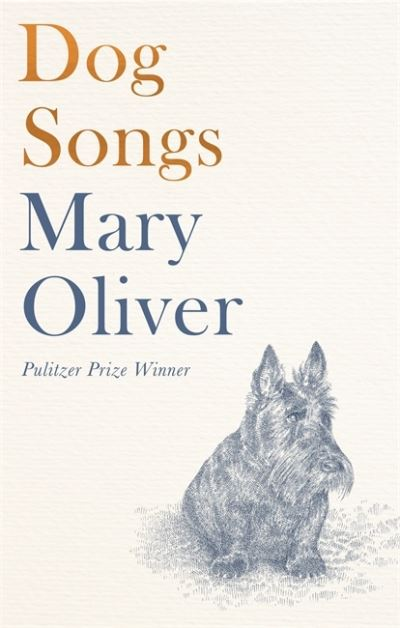 Dog Songs: Poems by Mary Oliver
