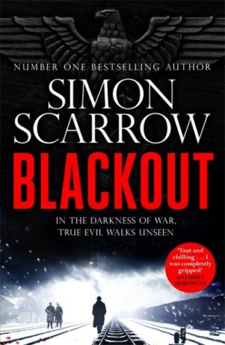 Blackout: A stunning thriller of wartime Berlin from the SUNDAY TIMES bestsellin by Simon Scarrow