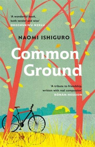 Common Ground by Naomi Ishiguro