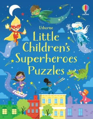 Little Children's Superheroes Puzzles by Kirsteen Robson