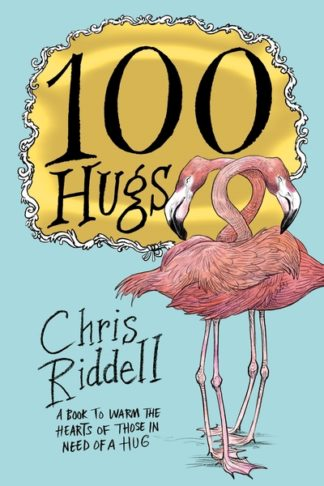 100 Hugs by Chris Riddell