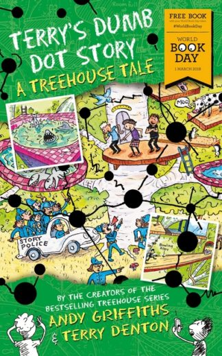 Terry's Dumb Dot Story: A Treehouse Tale (World Book Day 2018) by Andy Griffiths