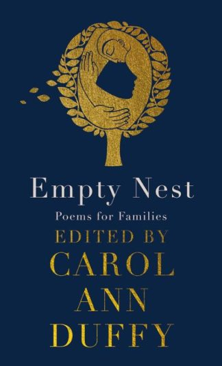 Empty Nest: Poems for Families by Carol Ann Duffy