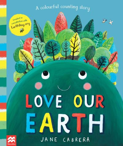 Love Our Earth by Jane Cabrera