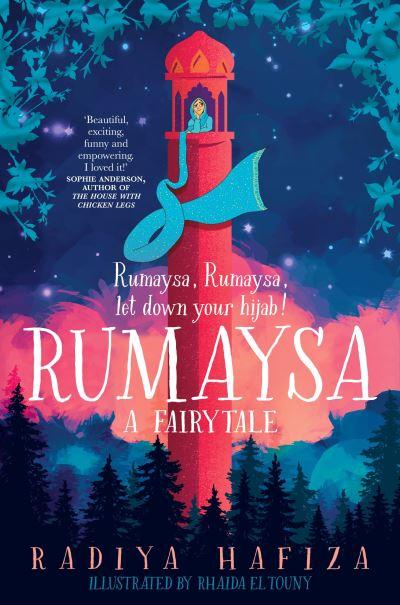Rumaysa: A Fairytale by Radiya Hafiza