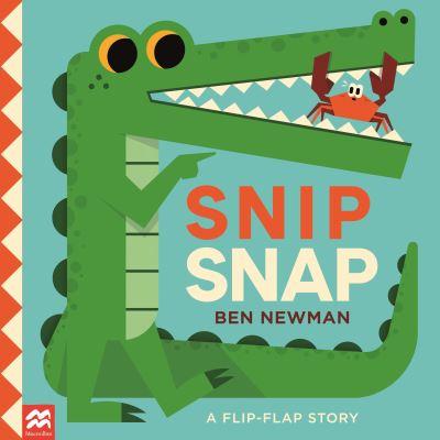 Snip Snap by Ben Newman
