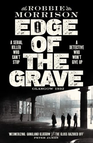 Edge of the Grave by Robbie Morrison