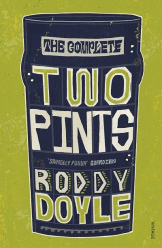 The Complete Two Pints by Roddy Doyle