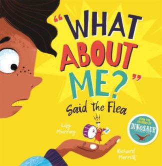 What About Me? Said the Flea by Lily Murray