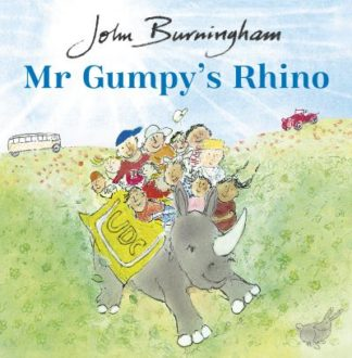 Mr Gumpy's Rhino by John Burningham