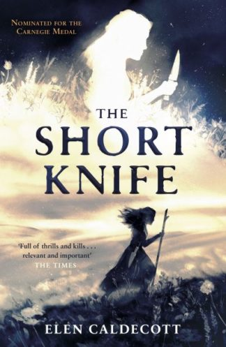 The Short Knife by Elen Caldecott
