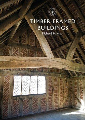 Timber-framed Buildings by Richard Hayman