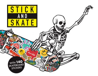Stick and Skate: Skateboard Stickers by  Stickerbomb