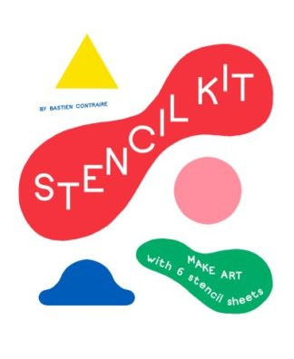 Stencil Kit: Make Art with Six Stencil Sheets by Bastien Contraire