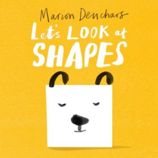 Let's Look at... Shapes by Marion Deuchars