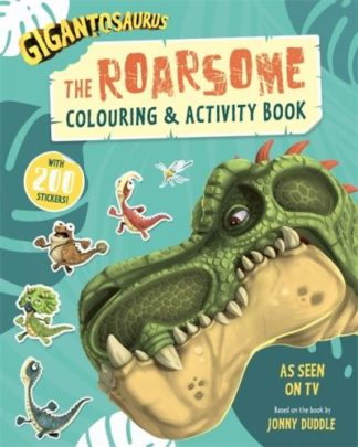 Gigantosaurus: The Roarsome Colouring & Activity Book by Group Studios Cyber