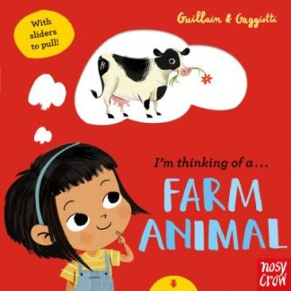 I'm Thinking of a Farm Animal by Adam Guillain
