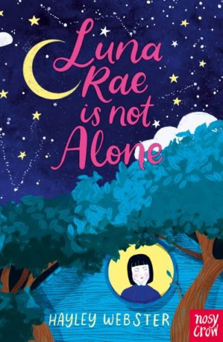 Luna Rae is Not Alone by Hayley Webster