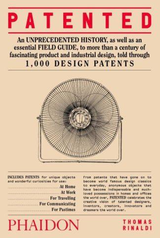 Patented: 1,000 Design Patents by Thomas Rinaldi