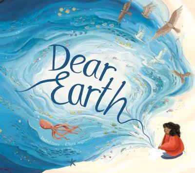 Dear Earth by Isabel Otter