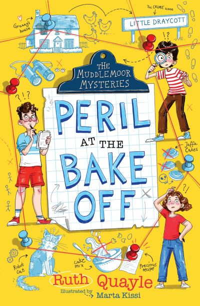 The Muddlemoor Mysteries: Peril at the Bake Off by Ruth Quayle