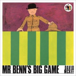 Mr Benn's Big Game by David McKee