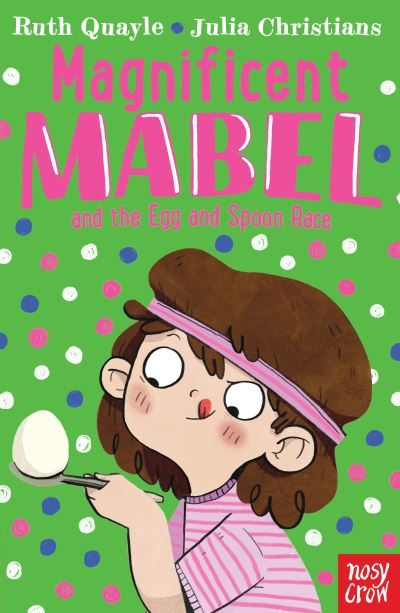 Magnificent Mabel and the Egg and Spoon Race by Ruth Quayle