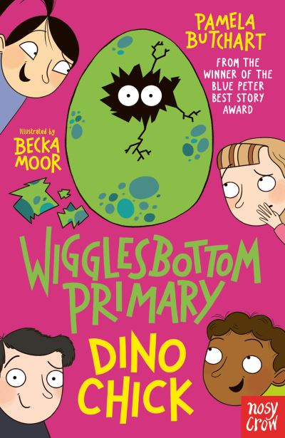 Wigglesbottom Primary: Dino Chick by Pamela Butchart
