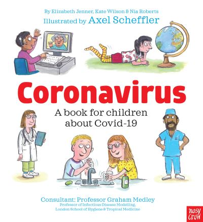 Coronavirus: A Book for Children about Covid-19 by Kate Wilson