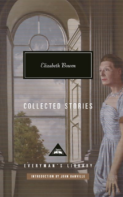 Elizabeth Bowen: Collected Stories by Elizabeth Bowen