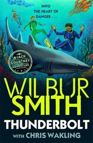 Thunderbolt: A Jack Courtney Adventure by Wilbur Smith