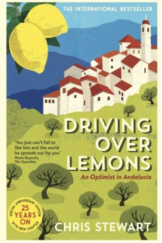 Driving Over Lemons: An Optimist in Andalucia - Special Anniversary Edition (wit by Chris Stewart