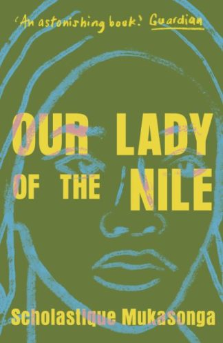 Our Lady of the Nile by Scholastique Mukasonga