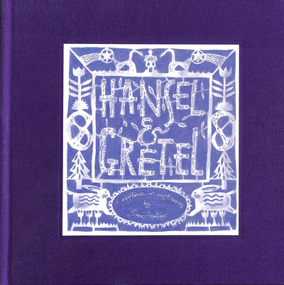 Hansel and Gretel: A Nightmare in Eight Scenes by Simon Armitage